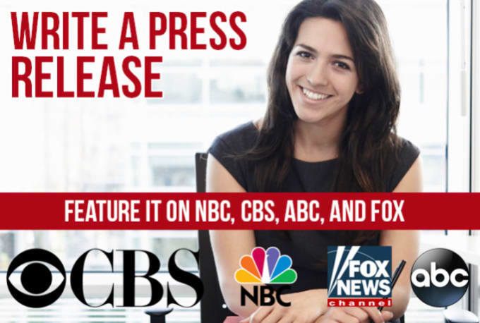 Write Press Release on Fox,  CBS,  NBC,  ABC,  Yahoo Finance & 300+