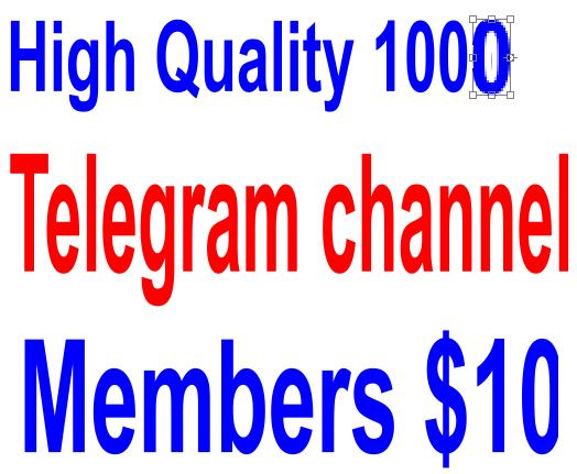 Add 1000+++ High Quality Telegram Channel Members Telegram
