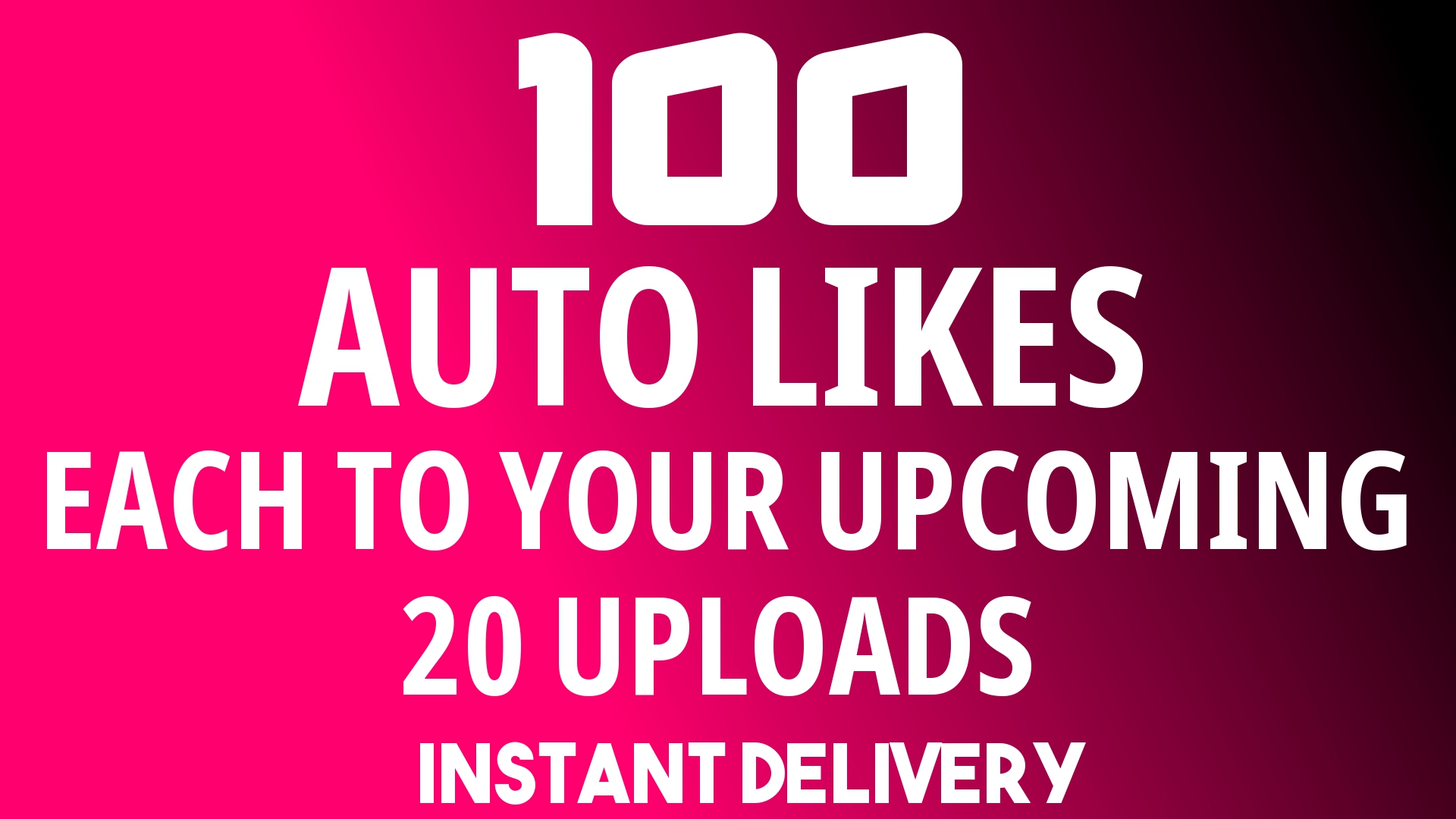 Instant Add Automatically 100+ Likes Each 20 Upcoming...