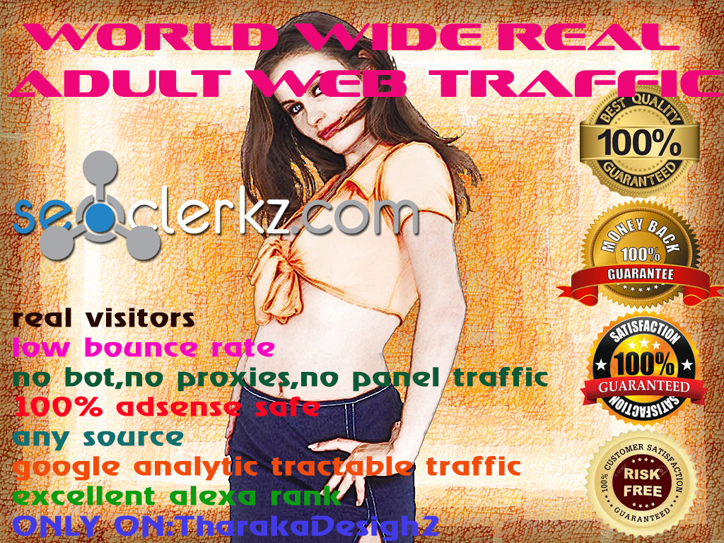 UNLIMITED WORLD WIDE AD_ULT traffic for your website to 30 days to $5