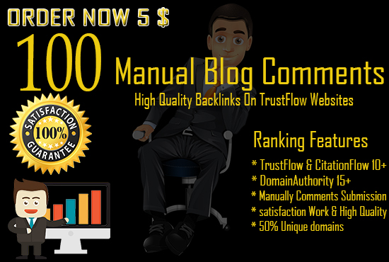 create 100 High Trust Flow And Citation Flow Blog Comments