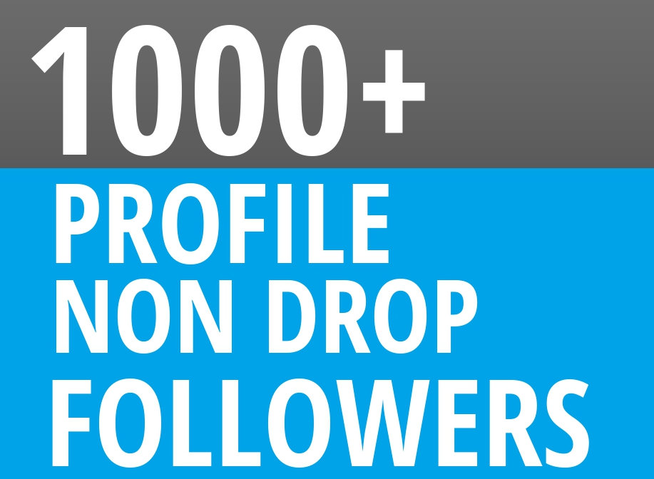 Start Instant 1000+ Profile Followers High Quality Or...