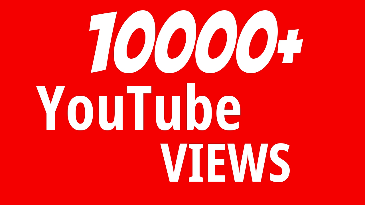 Instant Start 10000+ YouTube Views Safe and High Retention