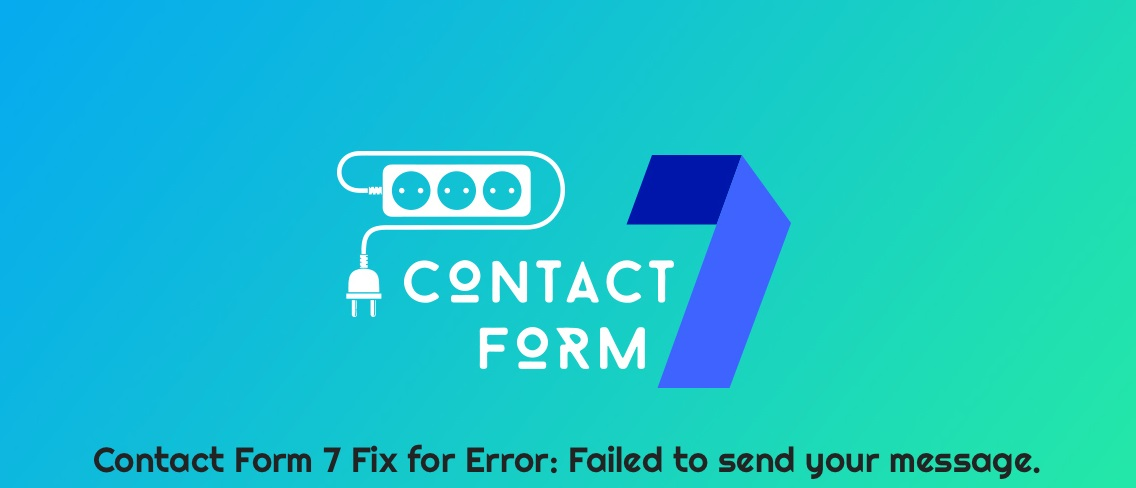Fix Any Contact Form 7 Issue In 24 Hours