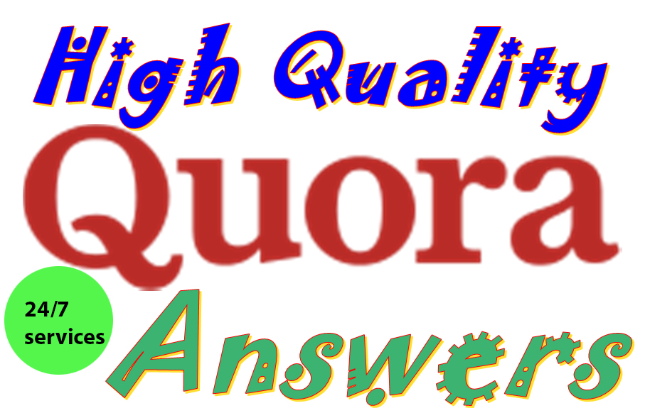 provide you 10 High Quality Quora Answer within 24 hours
