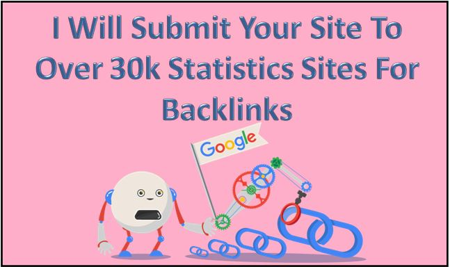 Boost Your Ranking By Submitting Your Site To Over 30k Statistics Sites For Quick Backlinks