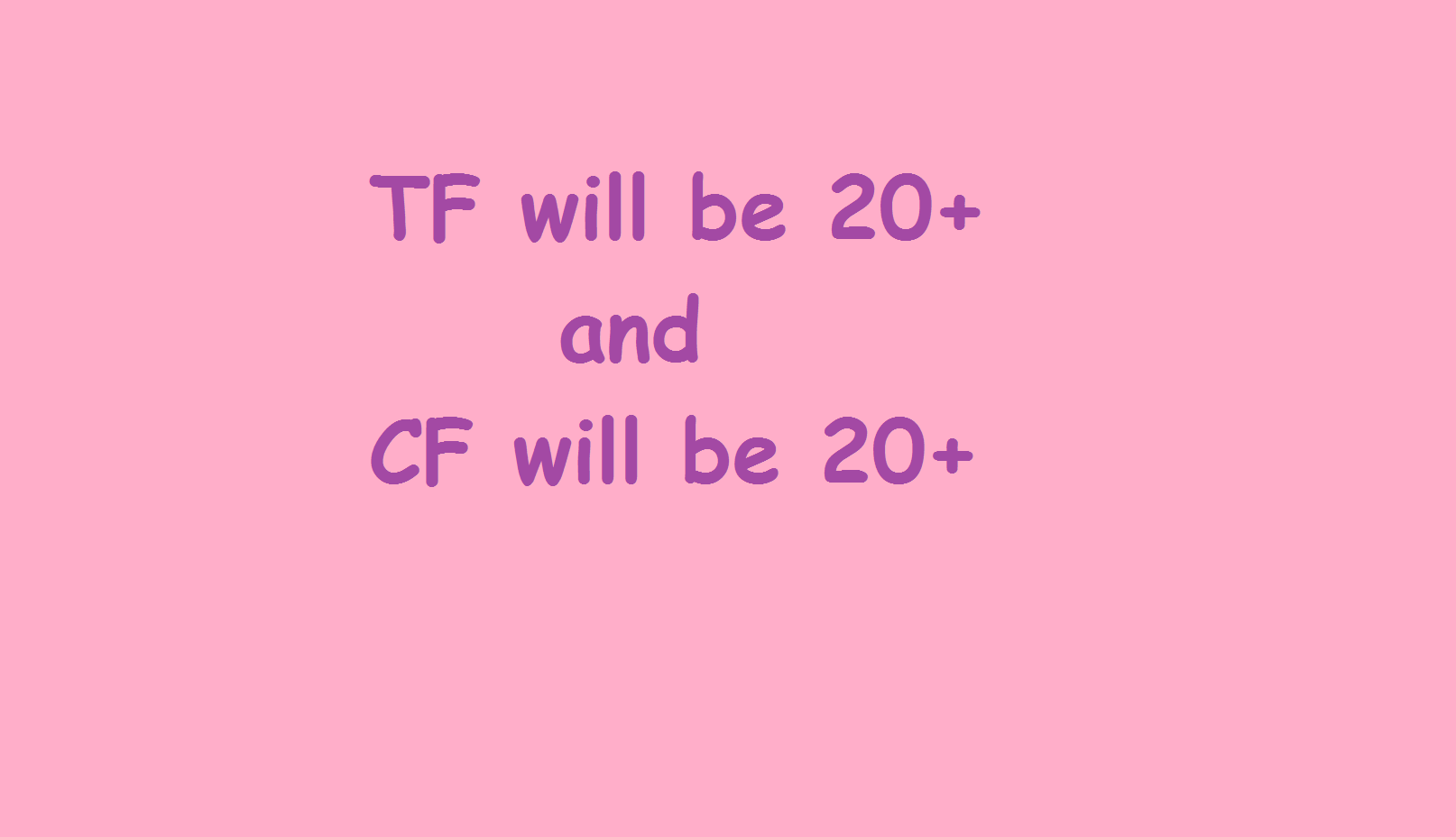 increase the height of TF and CF to 20+