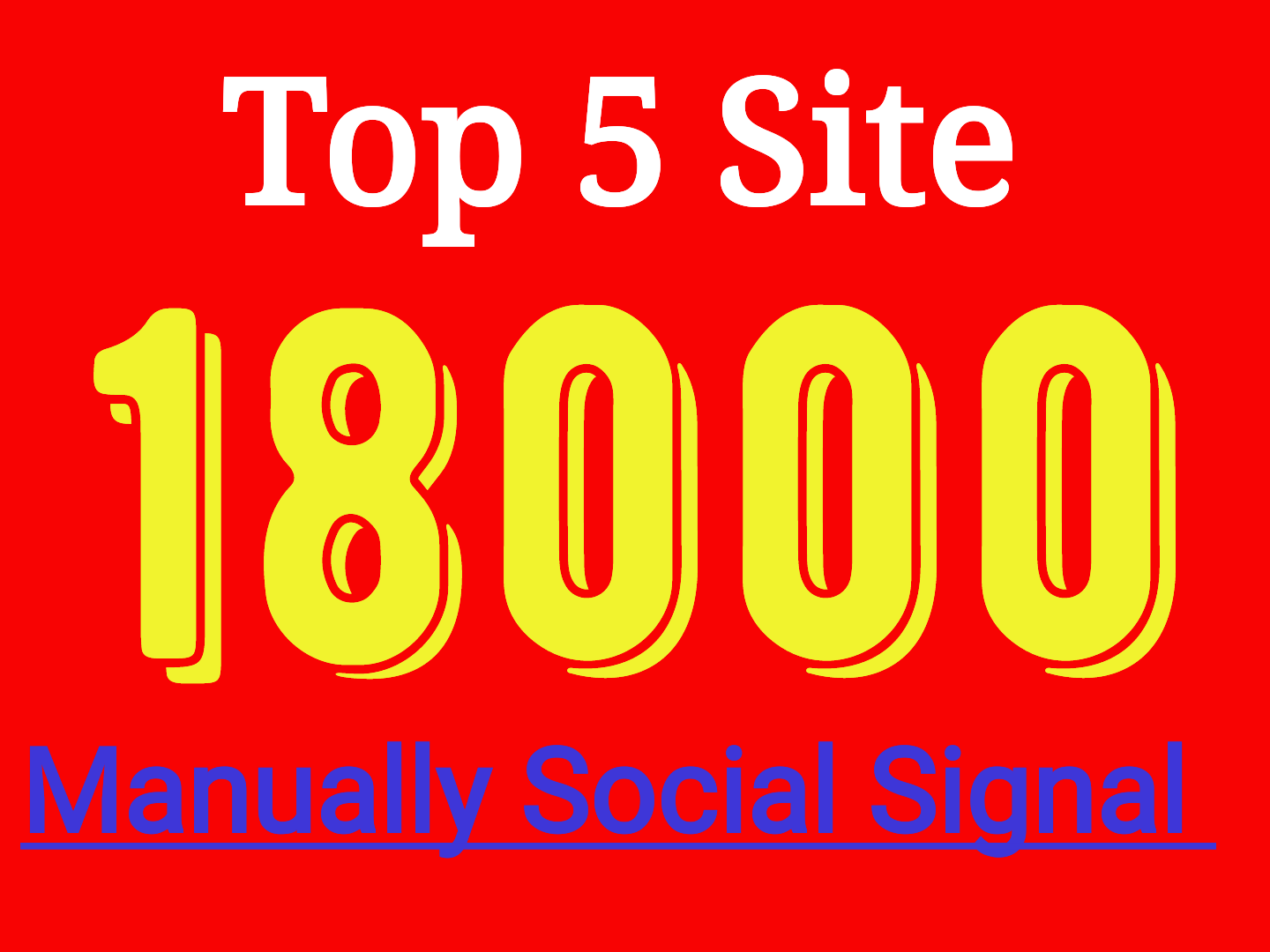 mannualy  add 18000 drip feed Top social signals