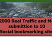 send 2000 traffic to your site and submit your site to 1000 directories and give you report of work