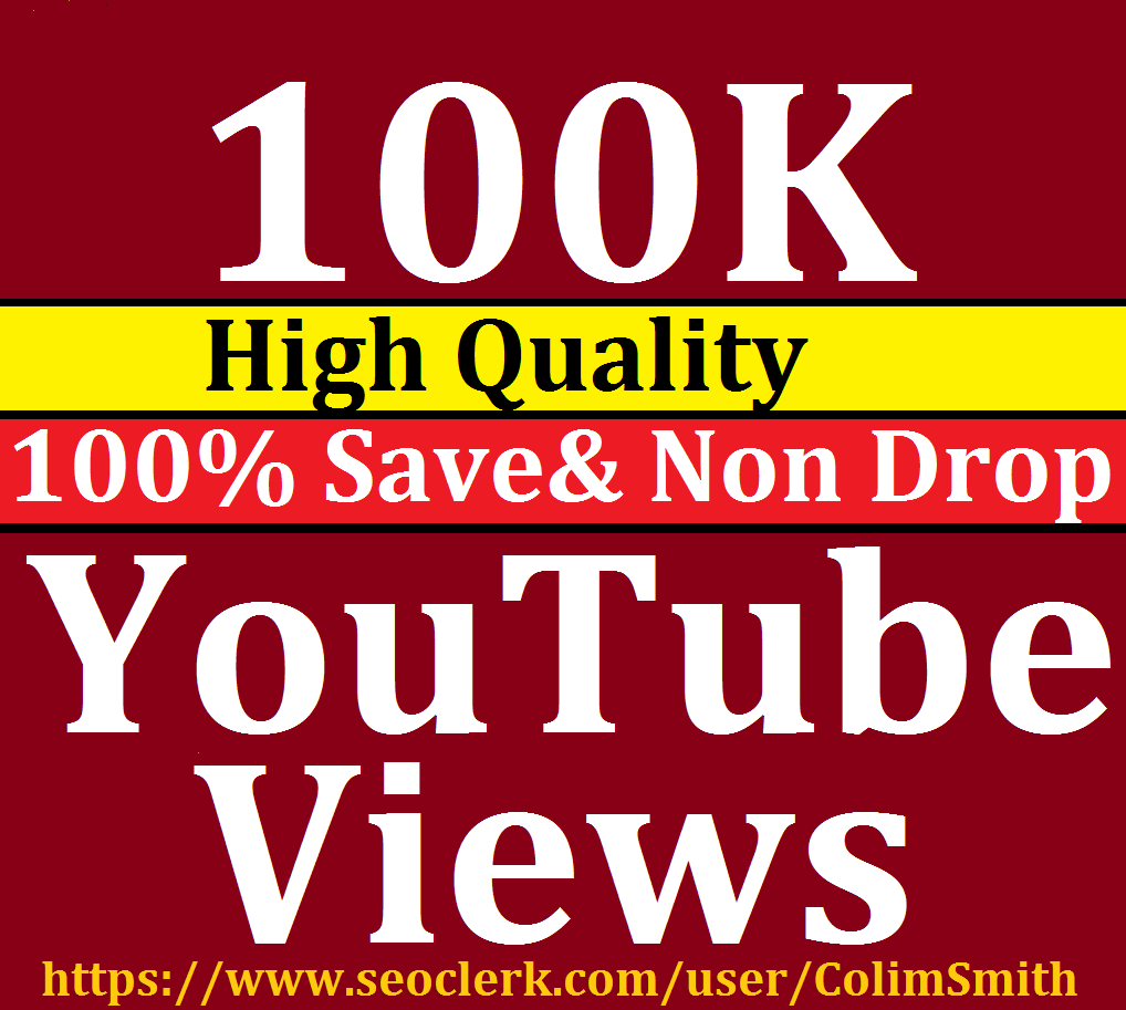 100K to 1,05,000 High Quality YoUtube Vie w s Super Fast Speed