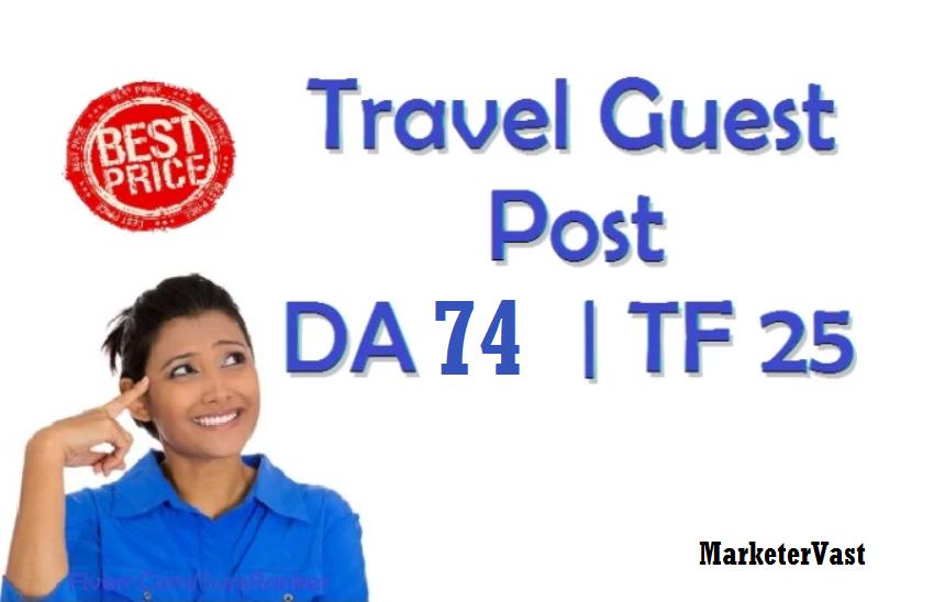 Do Travel Guest Post On Upto DA 74 Travel Blog