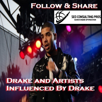 Drake and Artists Influenced by Drake Playlist Complete SEO Promotion Top Ranked Service 90 Days!