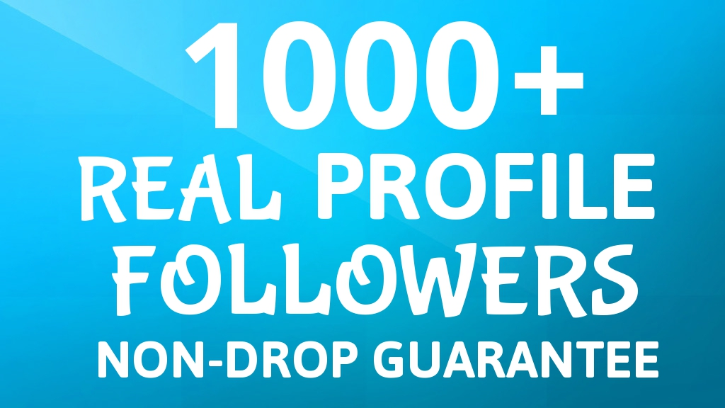 Add Fast 1000+ REAL Profile Followers NON DROP