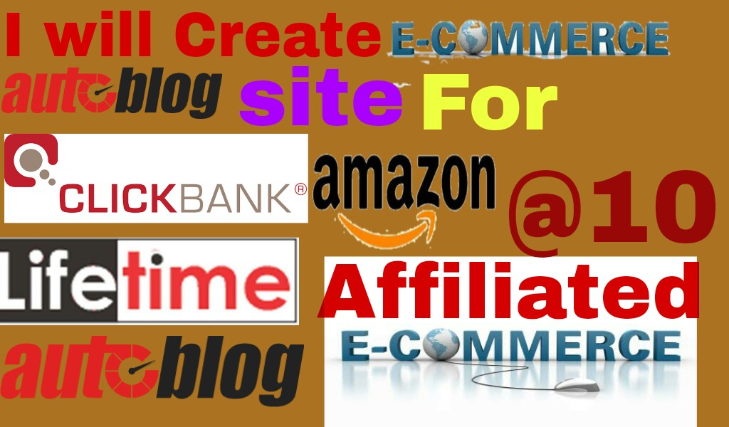 Make Affiliated Ecommerce Auto Blogsite For Clickbank Amazon