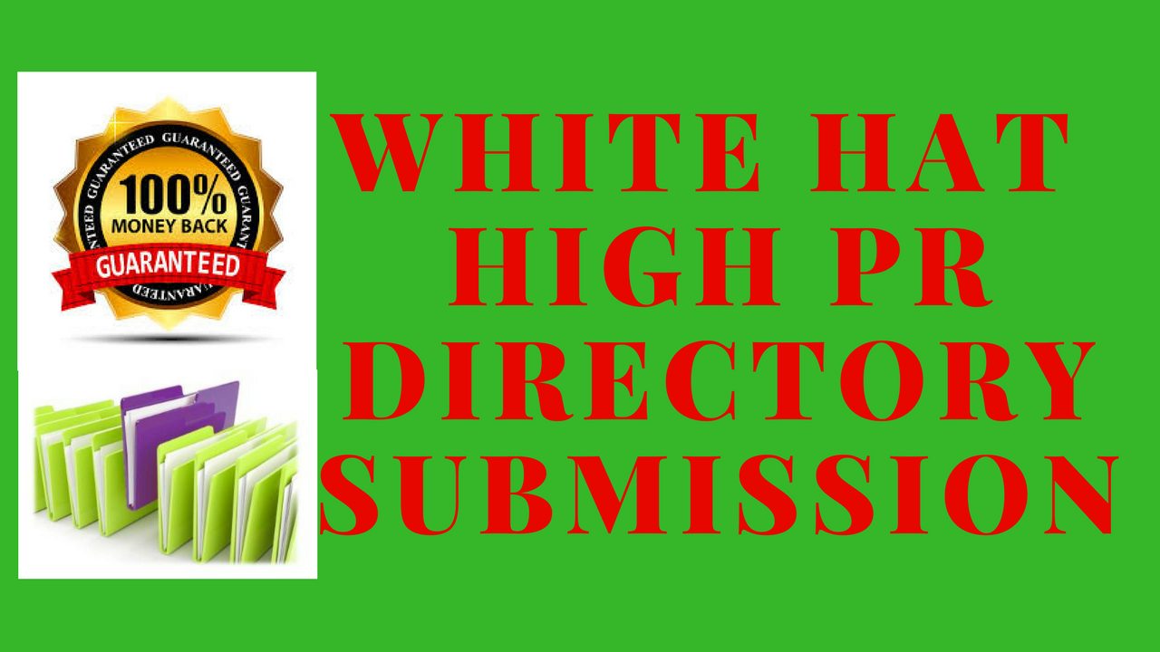 White Hat High PR 50 Directory Submission for your We...