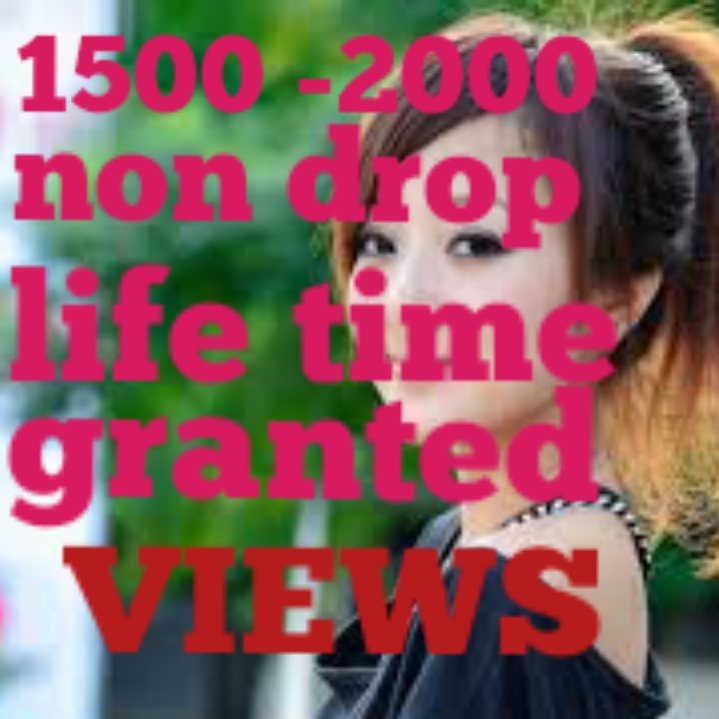 Instant Non Drop 2000-3000  life Time Granted Vi-w fast delivery