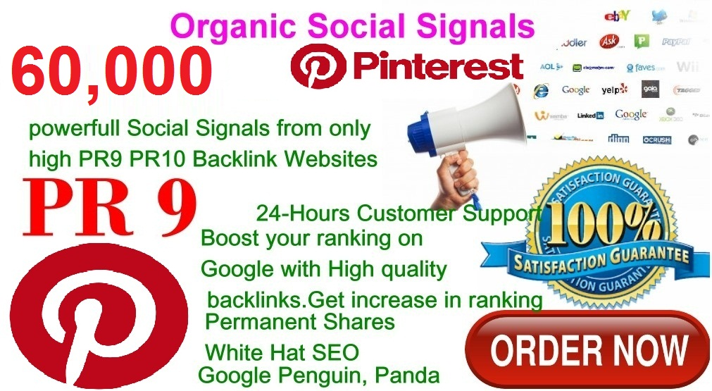 Rocket Delivery 60,000 Real High Quality Pinterest Share Social Signals PR9 No1 Social Media Bookmark to Improve SEO and Boost Web Ranking