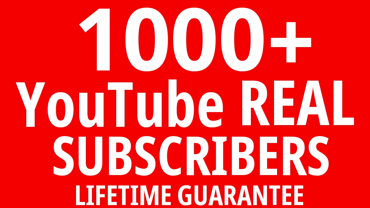 Add 1000+ YouTube Subscribers Real and NON DROP Fast and Stable SEO
