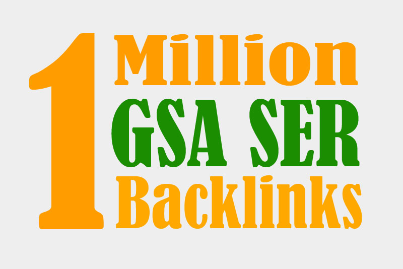 One Million High Quality GSA SER Backlinks For Multi-...