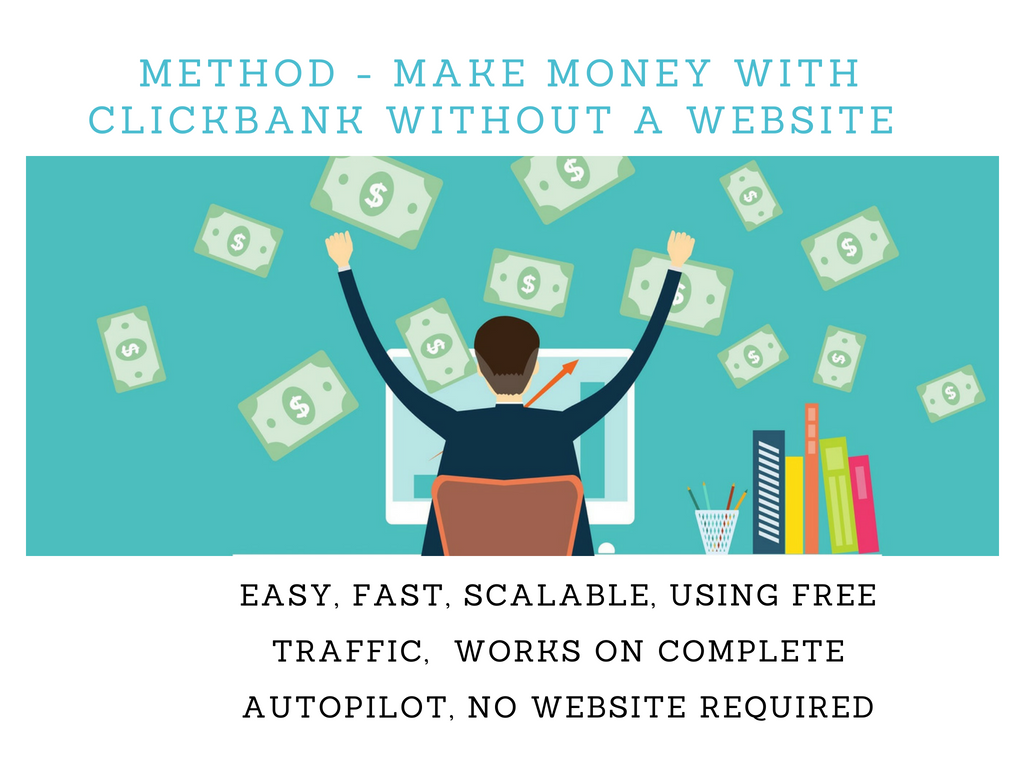 How to Make More than $550 with ClickBank Without a Website