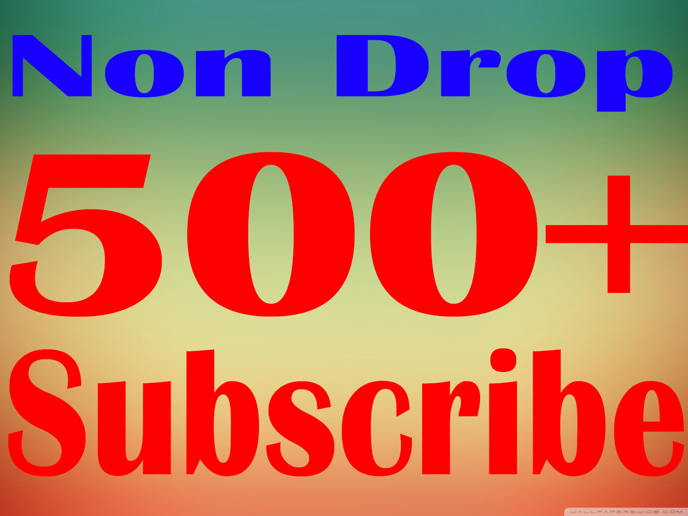 500+ Real You Tube Subs-cribers Safe Fast and Non Drop