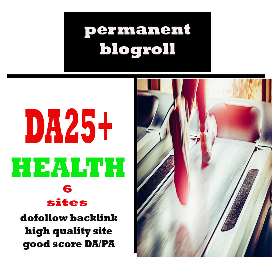 Give Link Da25x6 Site HEALTH Blogroll Permanent