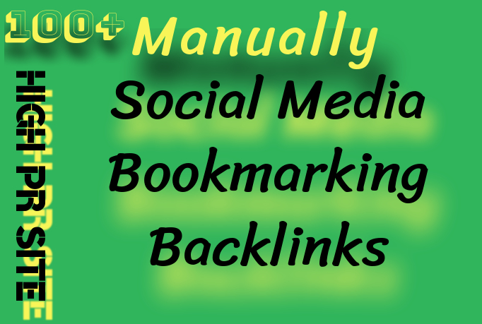 High Quality Manually Social Media Bookmarking Backlinks
