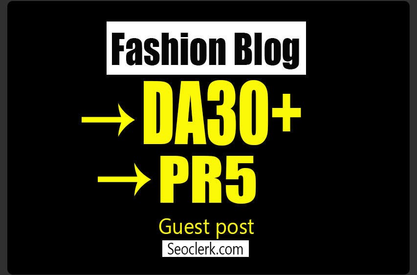 Do Guest Post on DA30 HQ FASHION Blog