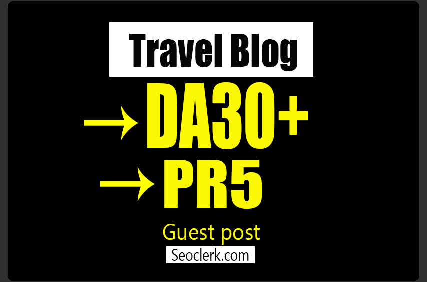 Post Your Guest Post On My PR5 Travel Blog