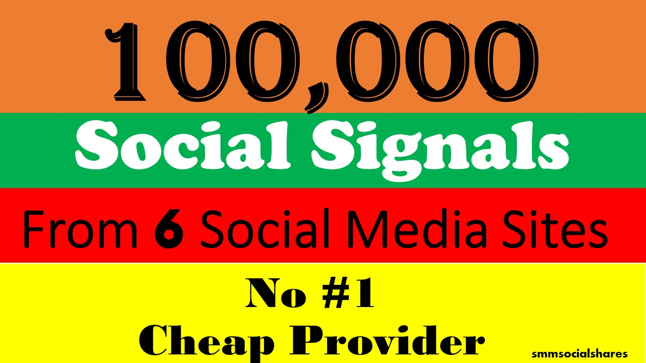 100,000 Mixed LifeTime social Signals From 6 Social Media for Cpa Affiliate Marketing & Business Promotion benefit To boost SEO site Traffic & Shares Bookmarking Backlink Most Boost Google Ranking