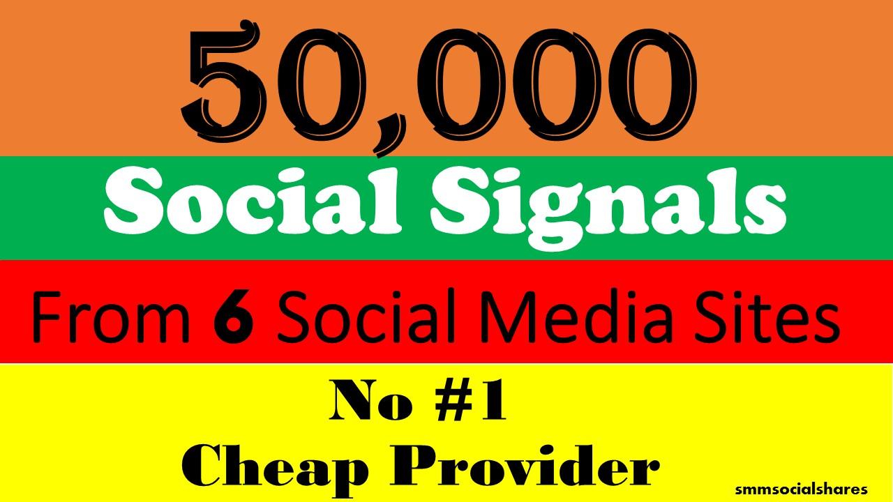 50,000 Mixed LifeTime social Signals From 6 Social Media for Cpa Affiliate Marketing & Business Promotion benefit To boost SEO site Traffic & Shares Bookmarking Backlink Most Skyrocket Google Ranking