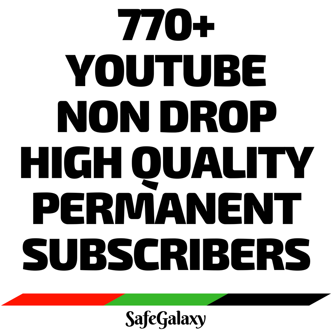 Totally Awesome Satisfied Offer 770+ You_tube High Quality No Drop Permanent Real Subs_cribers
