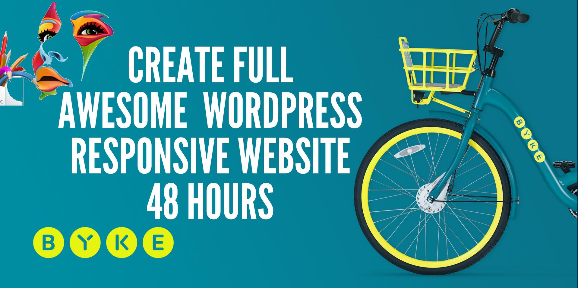 Create Awesome  WORDPRESS Responsive Website 48 Hours