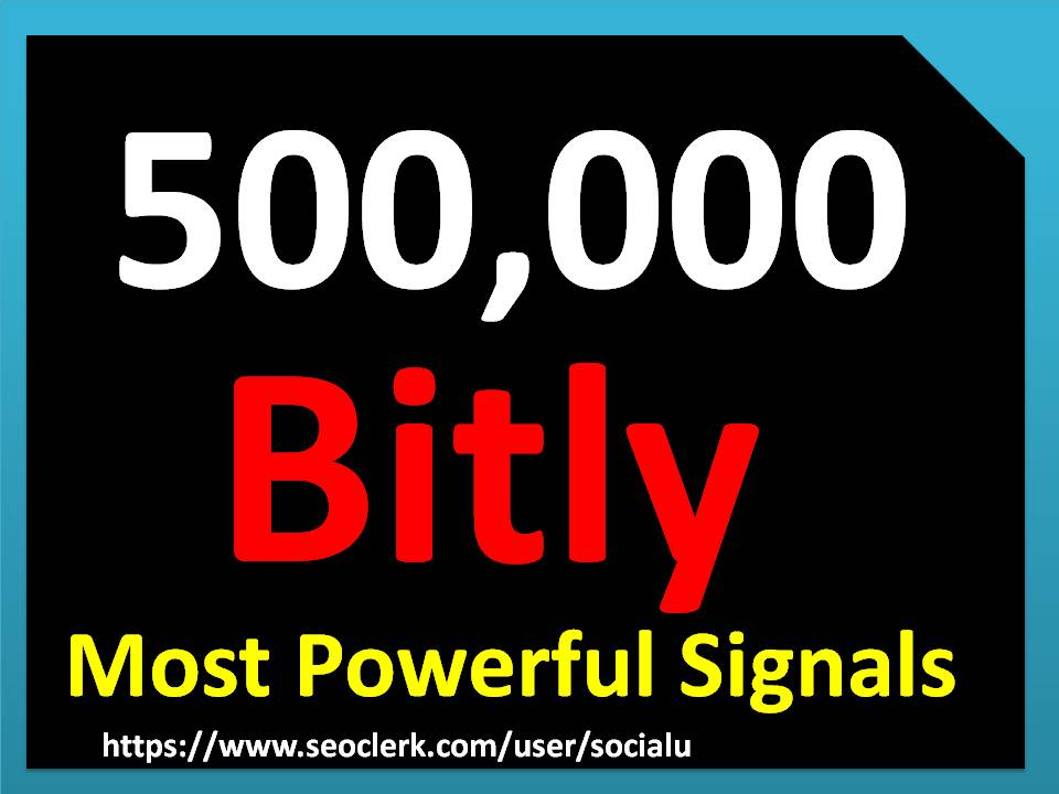 TOP 500,000 bitly SOCIAL SIGNALS With NUCLEAR SEO Package