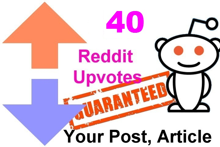40 reddit upvotes to your reddit post or links or articles