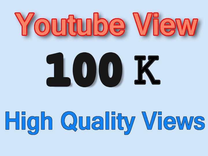 100k Or 100000 Youtube High Quality Vie ws