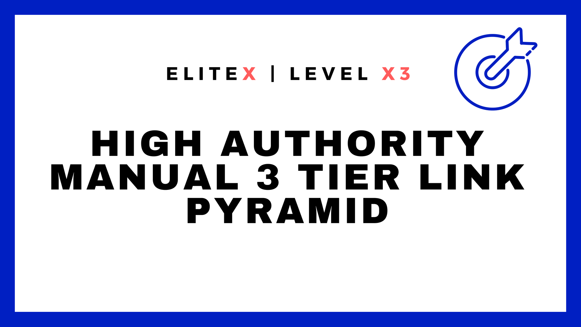 EliteX Google 1st Page Pusher - High Authority Manual...