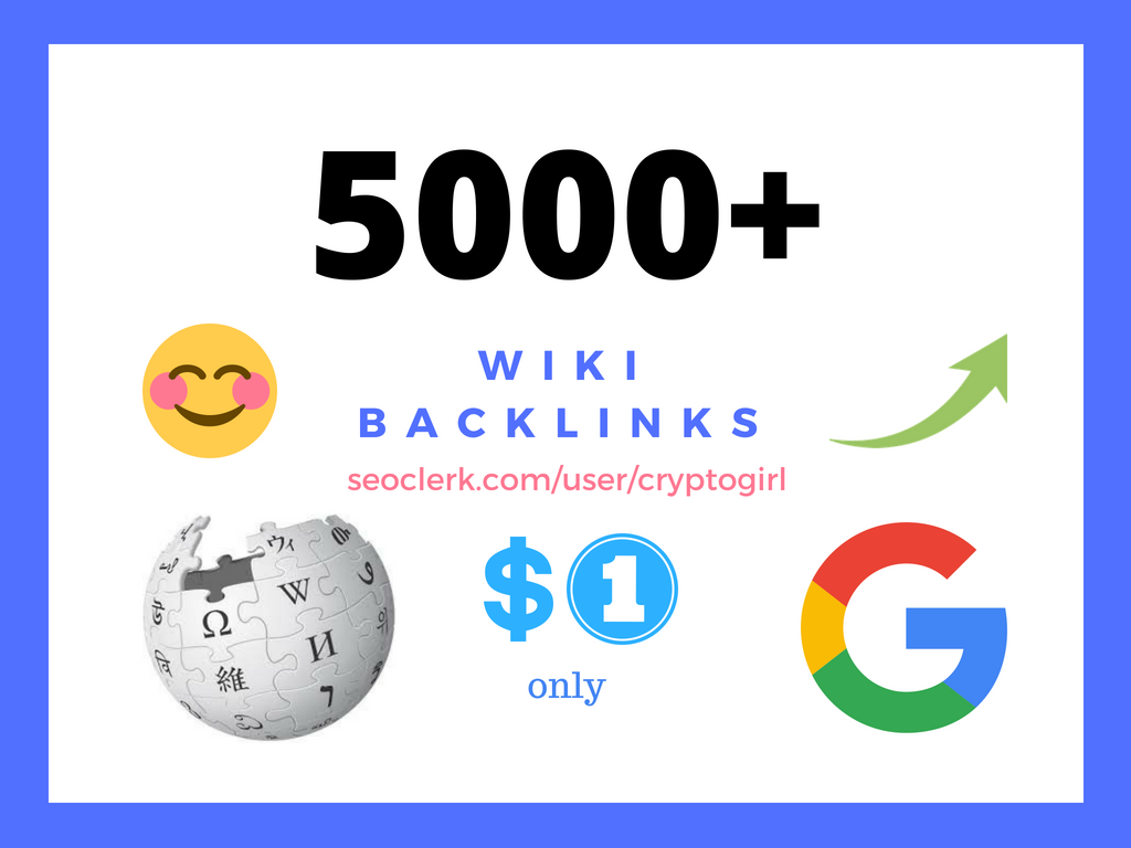 5000 wiki backlinks mix of profiles & articles