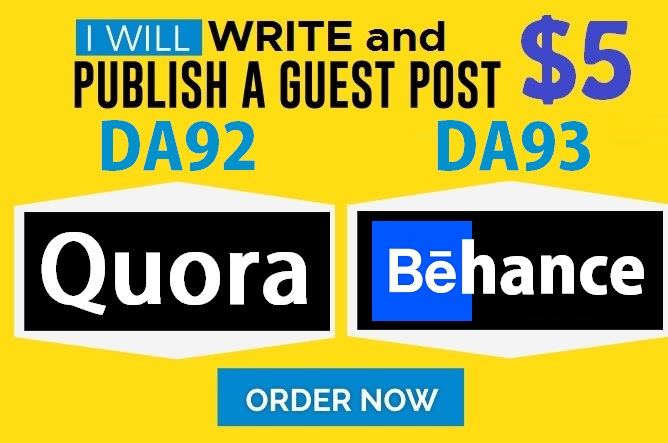 Write and Publish Guest Posts on DA92 Quora.com and DA93 Behance. net