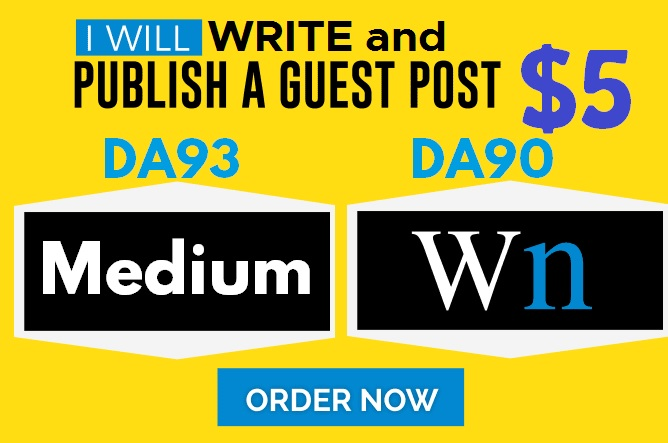 Write and Publish Guest Posts on DA93 Medium.com and DA90 WN.com