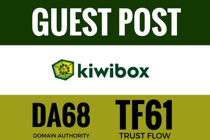 Write and Publish a Guest Post on DA68 Kiwibox Dofollow Site