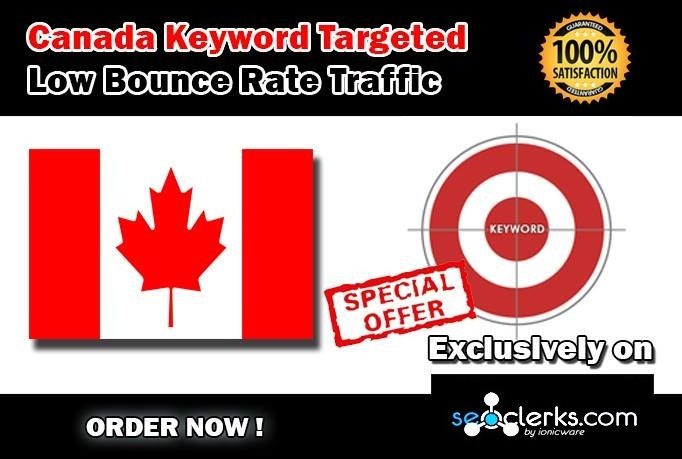 Drive 5000 CANADA Keyword Targeted Low Bounce Rate Traffic