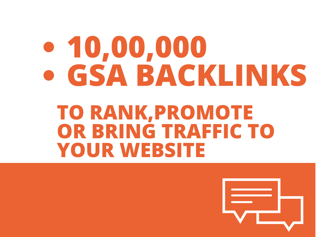 Gsa Blast 10, 00,000 Backlinks For Blog,  Websites Best Gsa Ser Seo Service