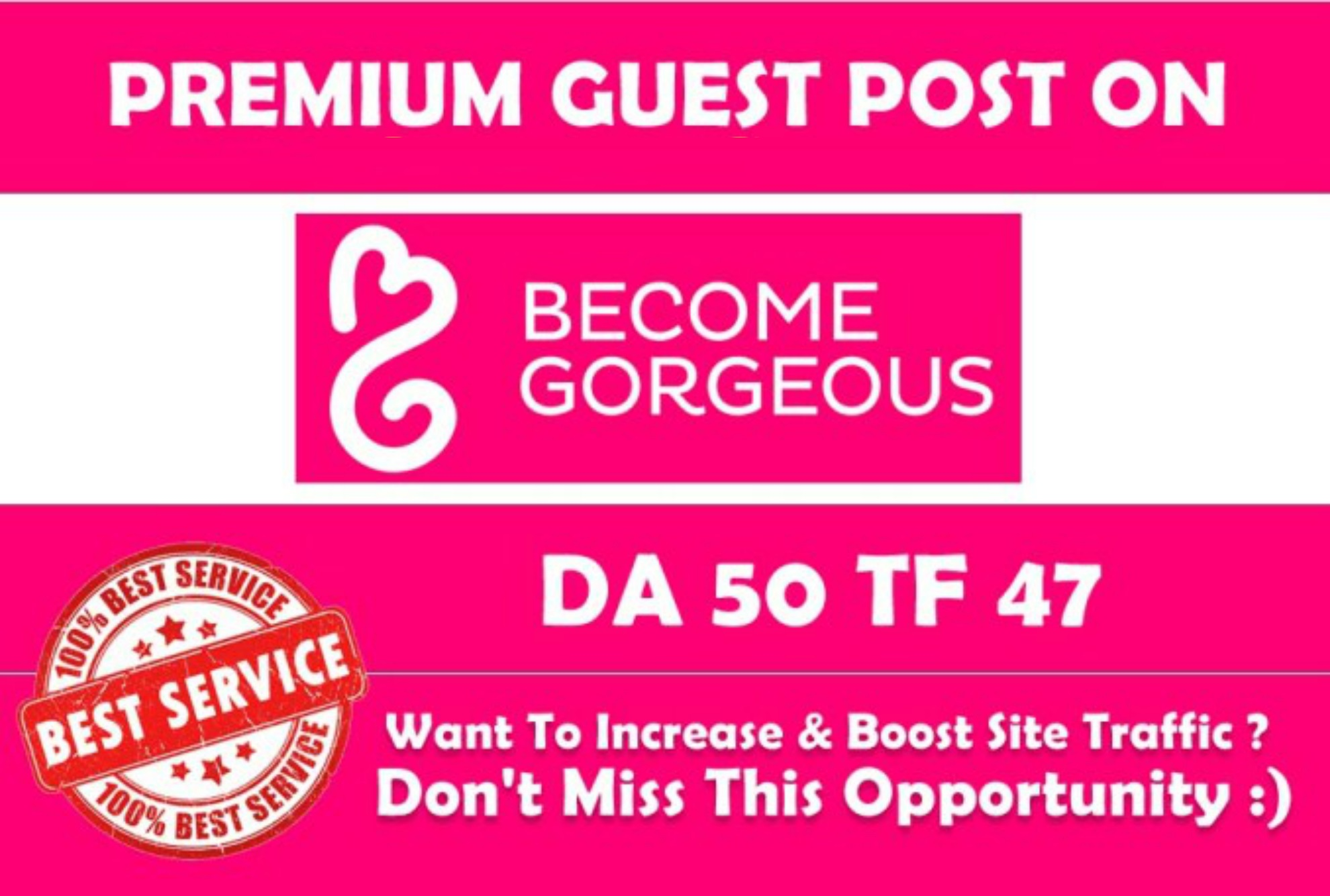 Write and Publish Guest Post on Becomegorgeous. com DA50 with Dofollow Backlink