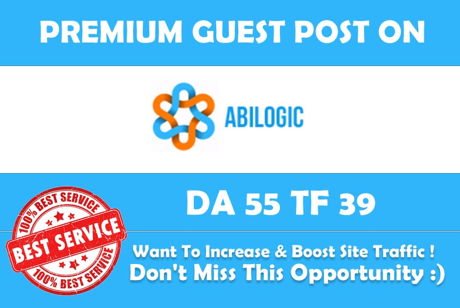 Publish Guest Post on Abilogic DA 55 - Premium Dofoll...