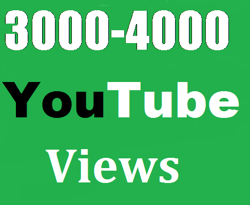 Get 4000 to 5000 Youtube  video Vi ews super fast delivery