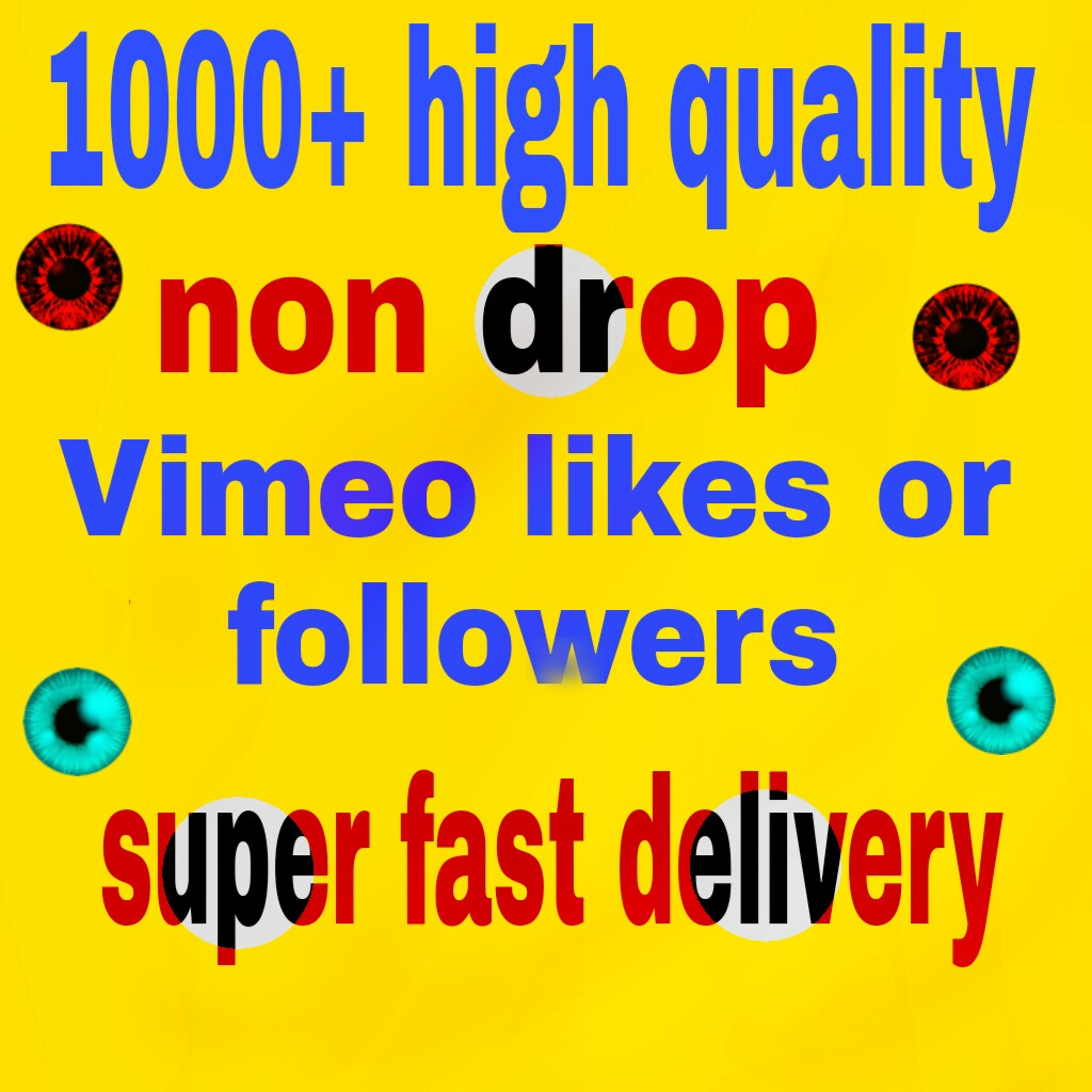 1000+ vimeo video likes or followers non drop with fa...