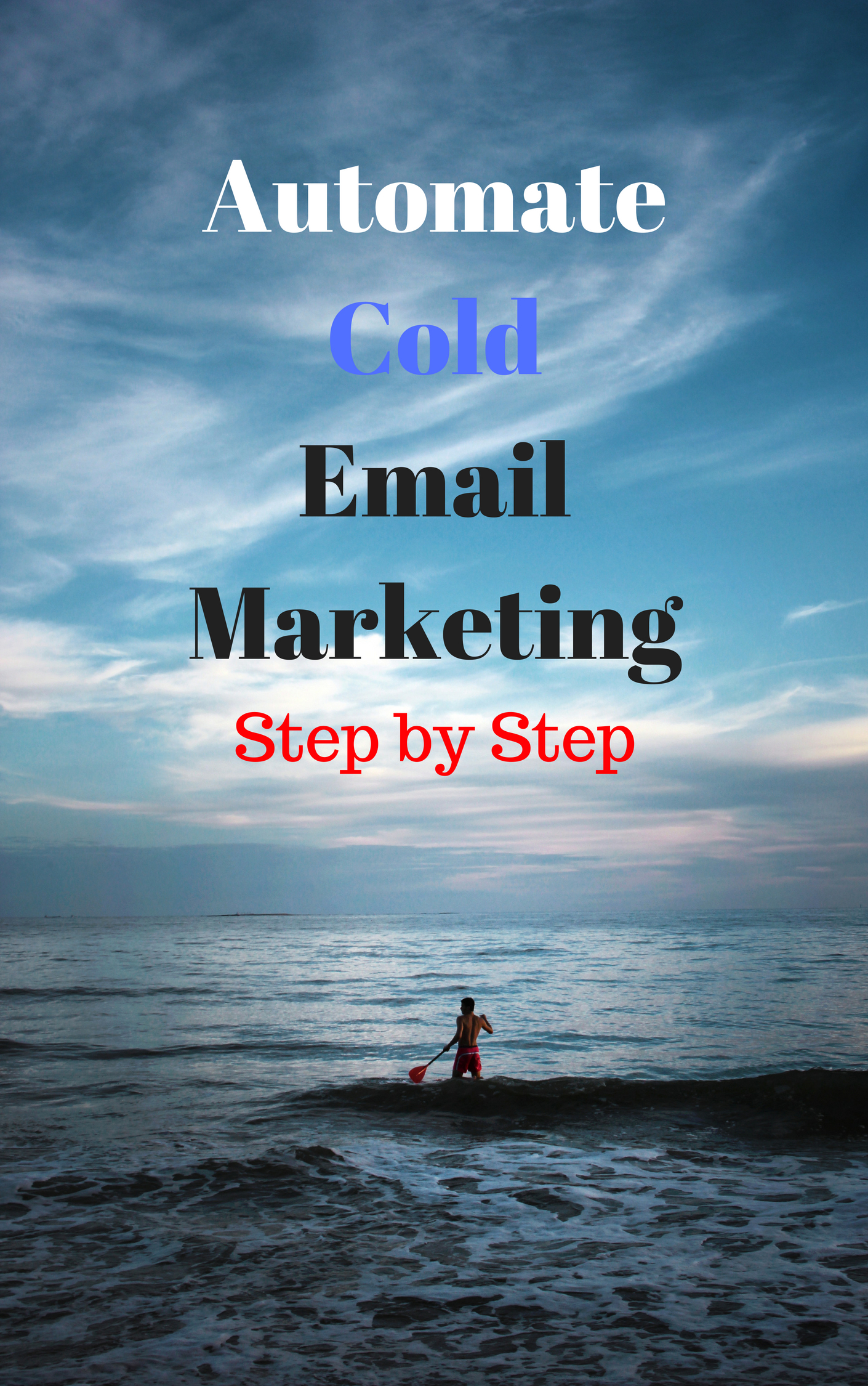 Automated Cold Email Marketing STEP by STEP!