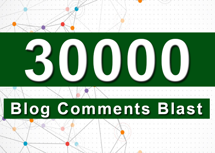 create your site to over 30,000 blog comments and fast indexing