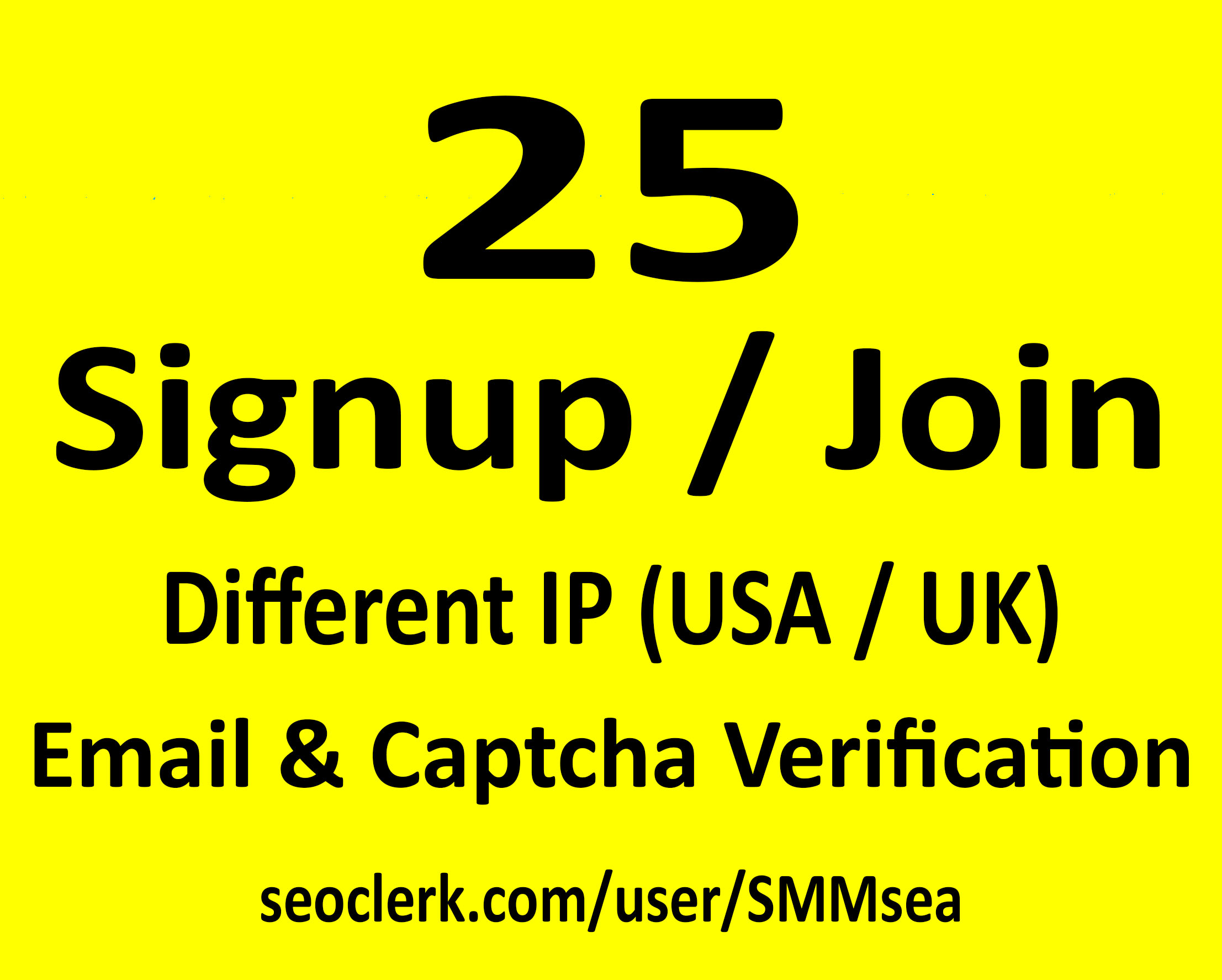 Give 25 USA Signup or Join for Any Website or Link